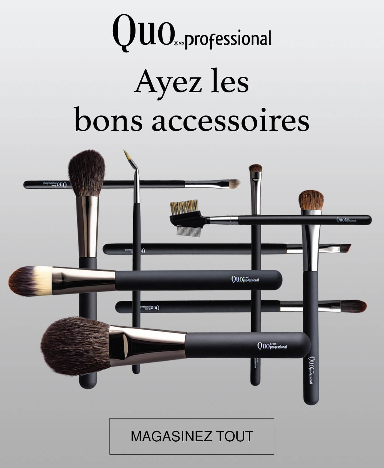 Quo Professional Ayez les bons accessories