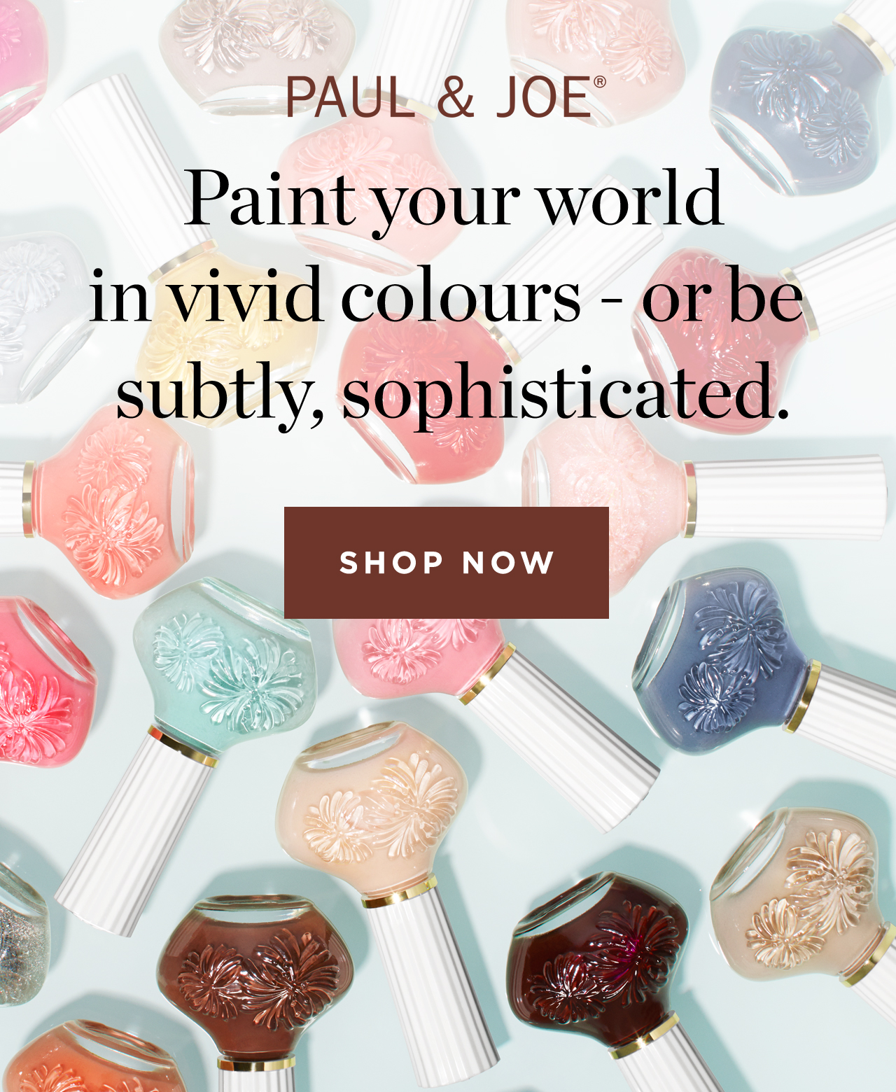Paint your world in vivid colours - or be subtly, sophisticated