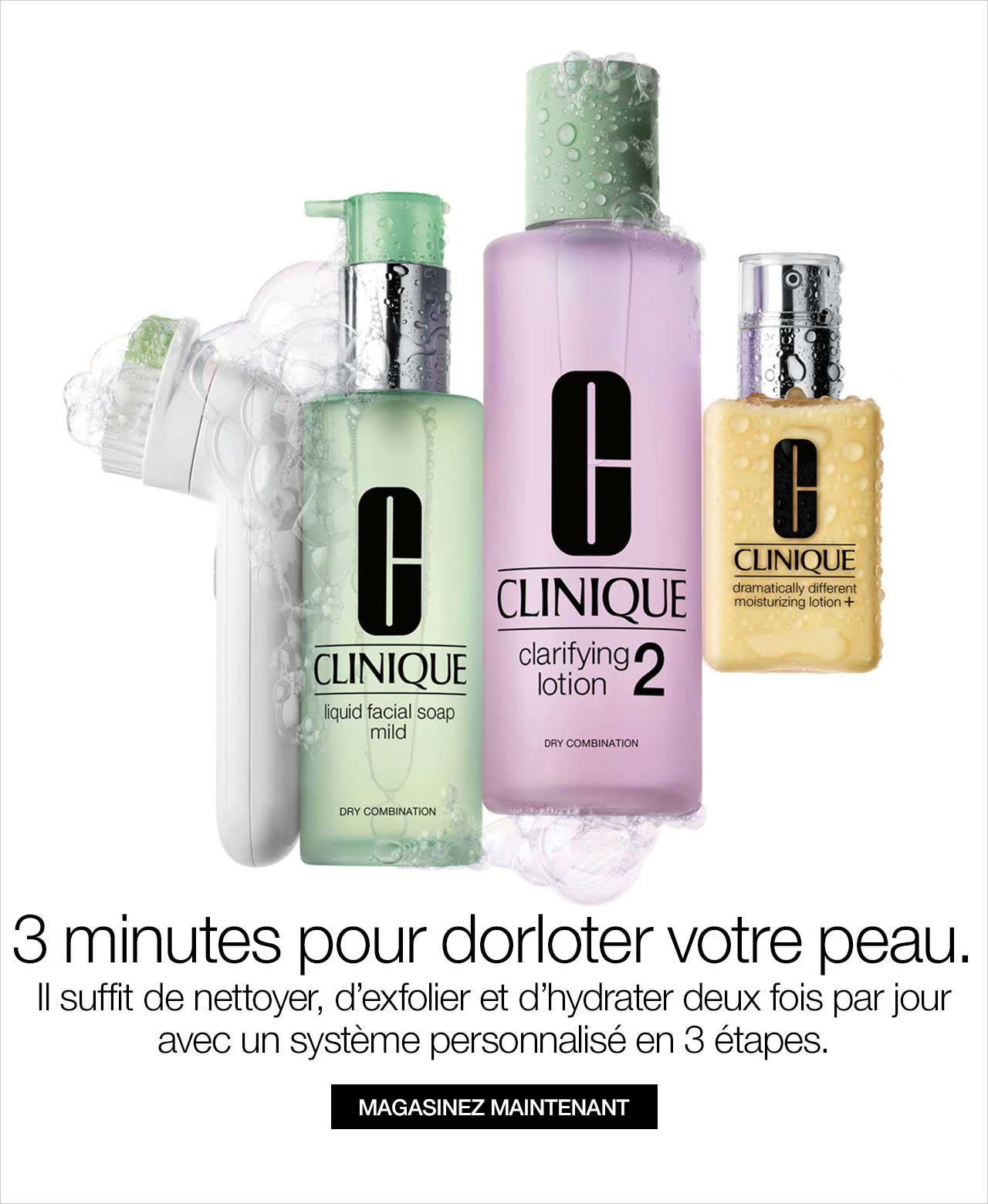 Clinique 3-step system - cleanse, exfoliate and moisturize