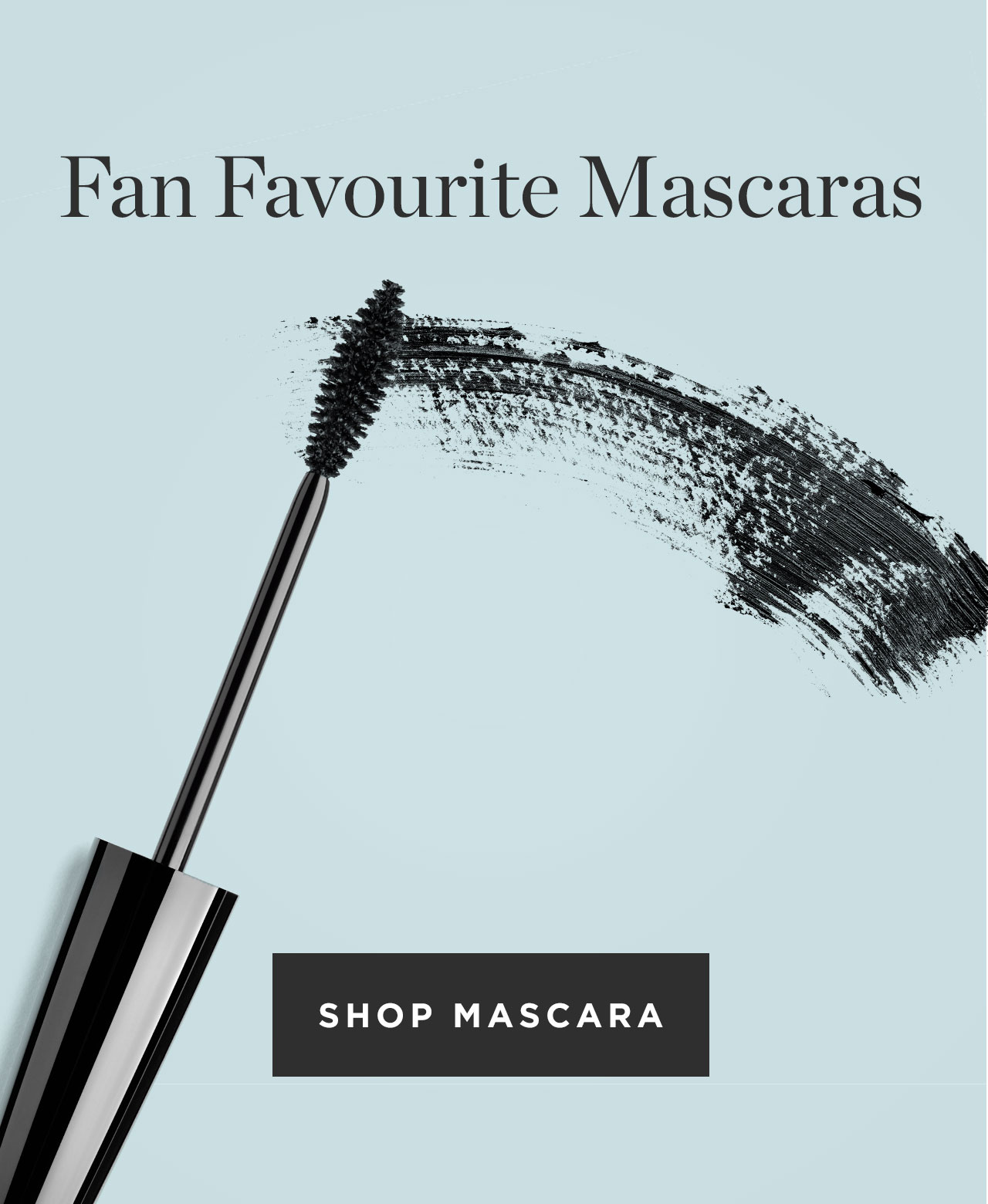 Fan Favourite Mascaras