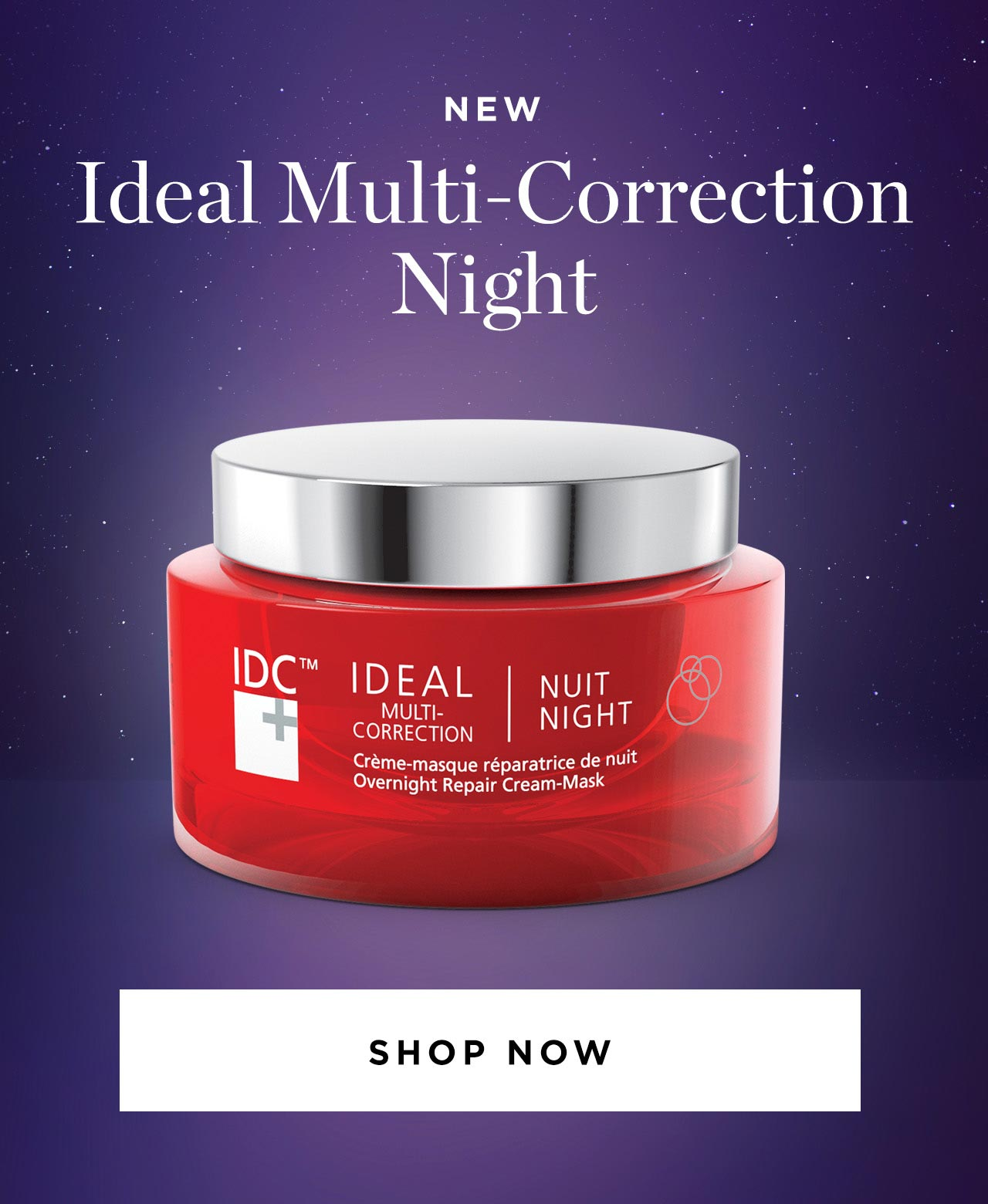 Ideal Multi-Correction Night