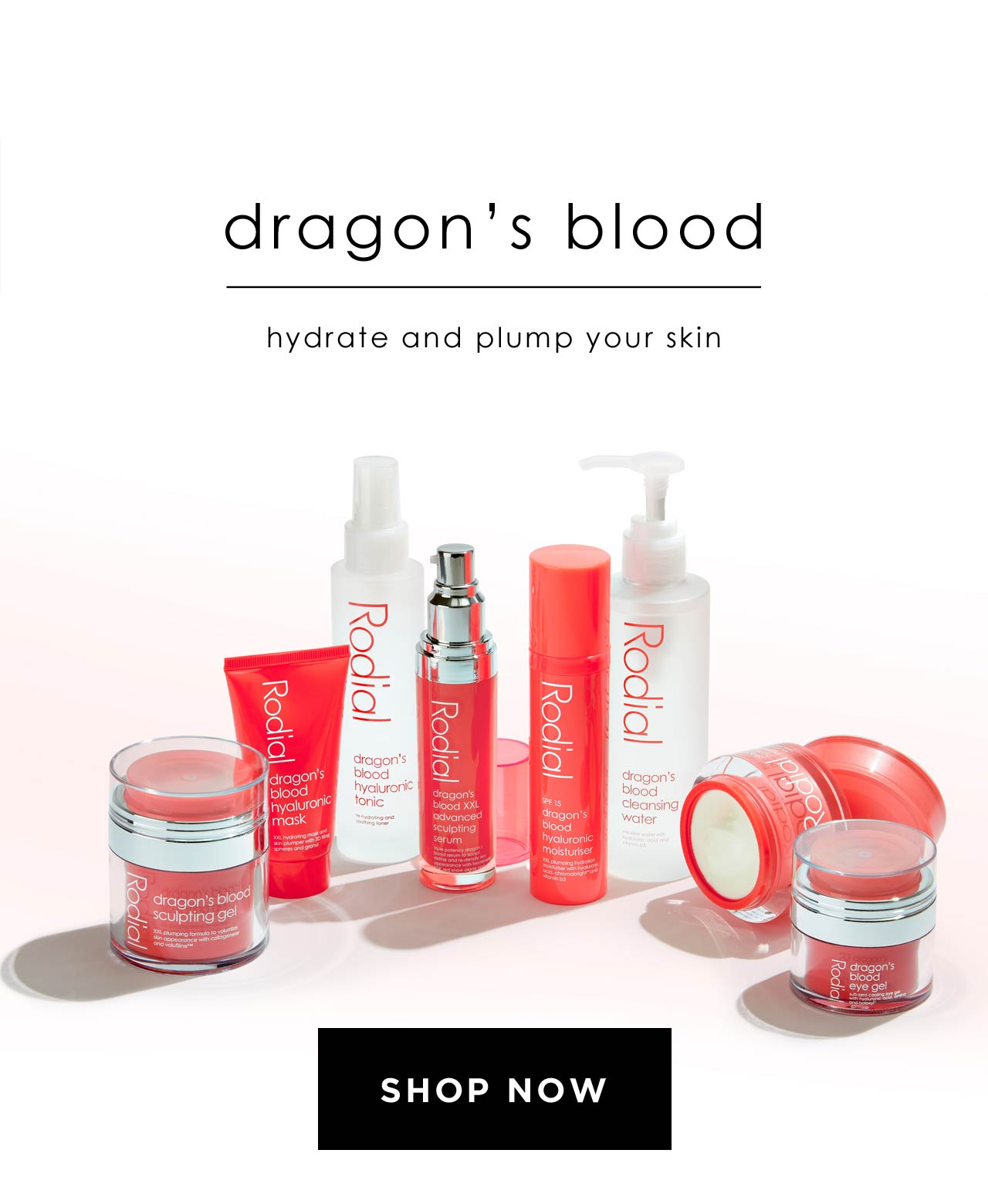 Dragon's Blood hydrate and plump your skin