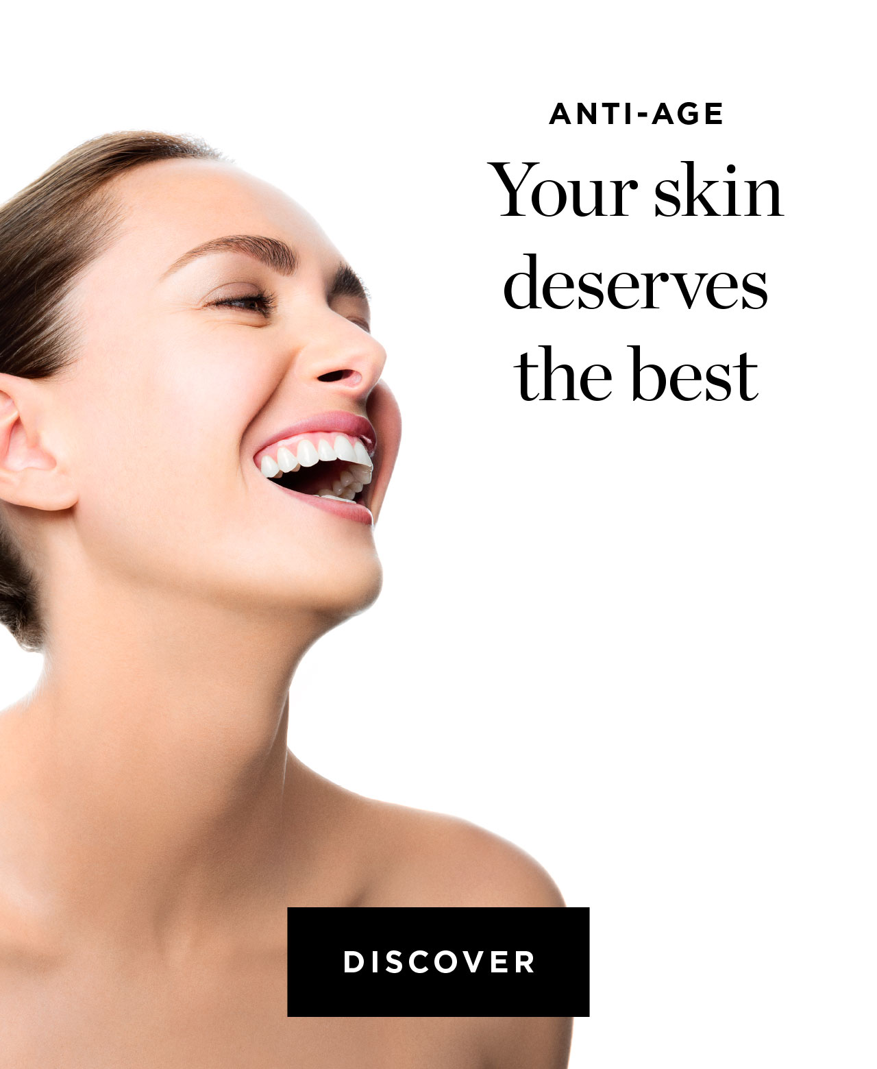 Your skin deserves the best