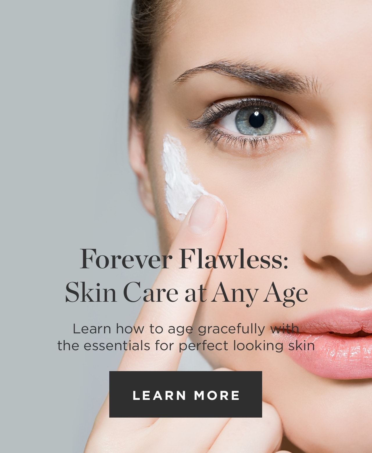 Forever Flawless: Skin Care at Any Age