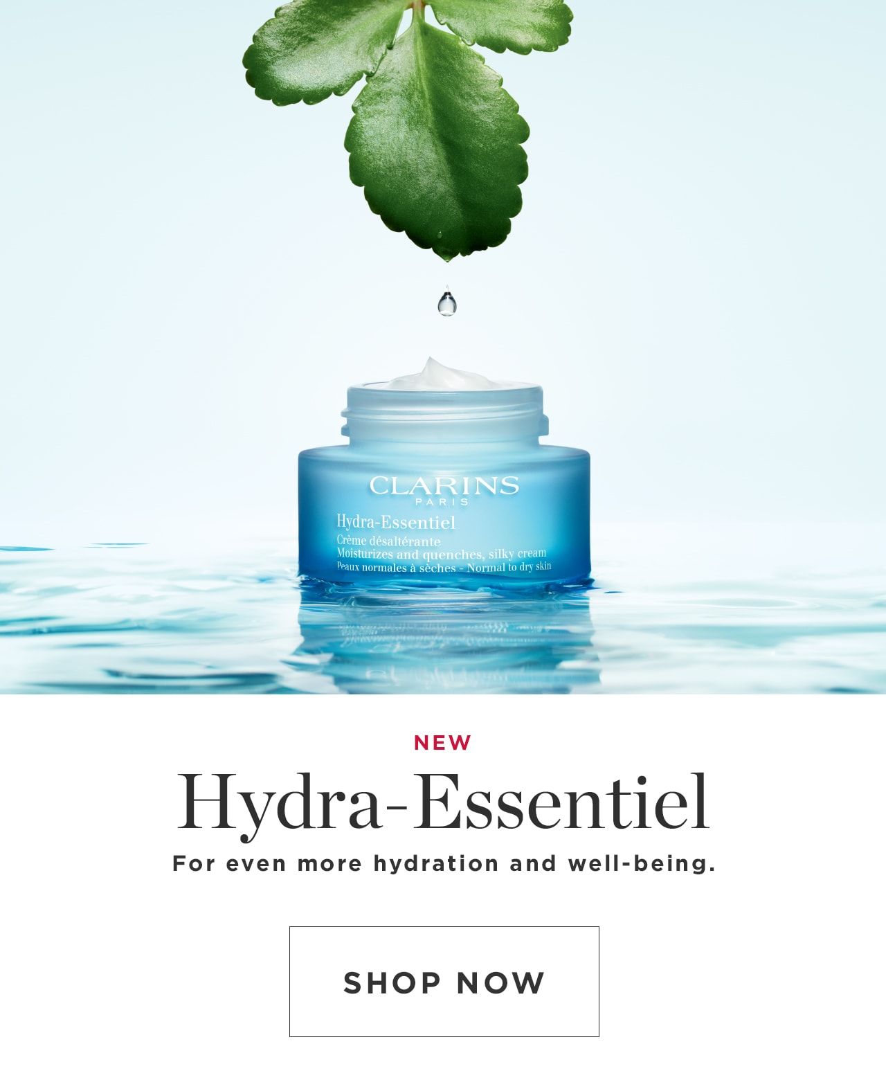 Hydra-Essentiel for even more hydration and well-being shop now