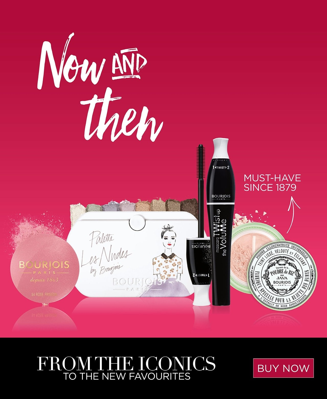 Bourjois Now and then. From the iconics to the new favourites