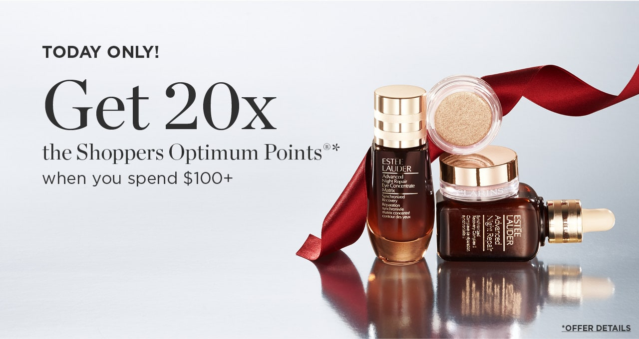 Get 20x the Shoppers Optimum points when you spend $100+