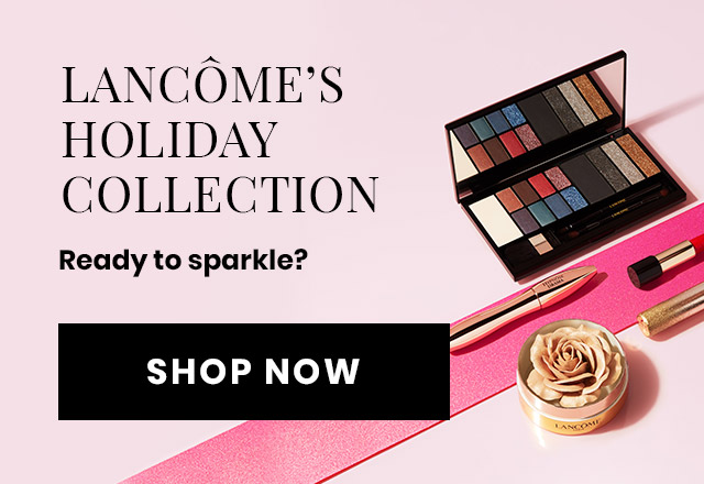 Lancôme Holiday Collection. Lancome's limited-edition holiday makeup collection is the ultimate gift for someone special.