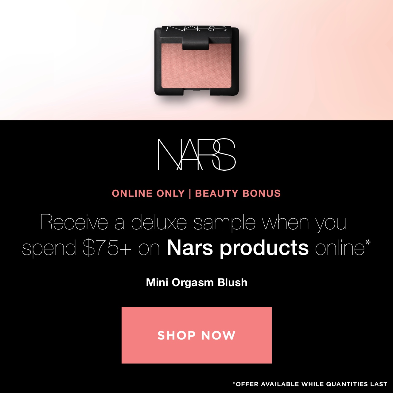 Receive a deluxe sample when you spend $75+ on Nars products online. Shop now