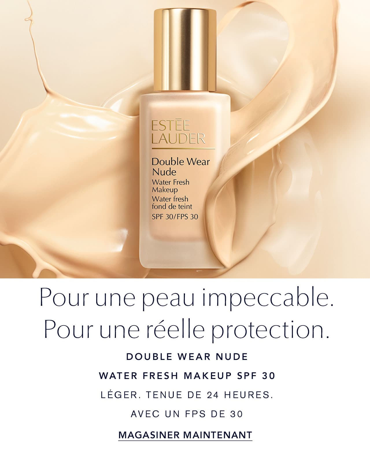 Double Wear Nude water fresh makeup SPF 30 Magasiner maintenant