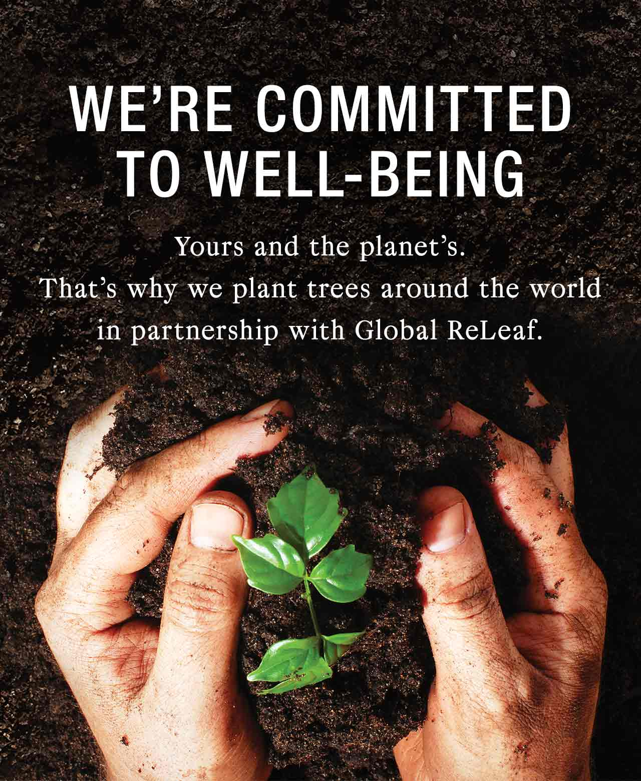 We're committed to well-being