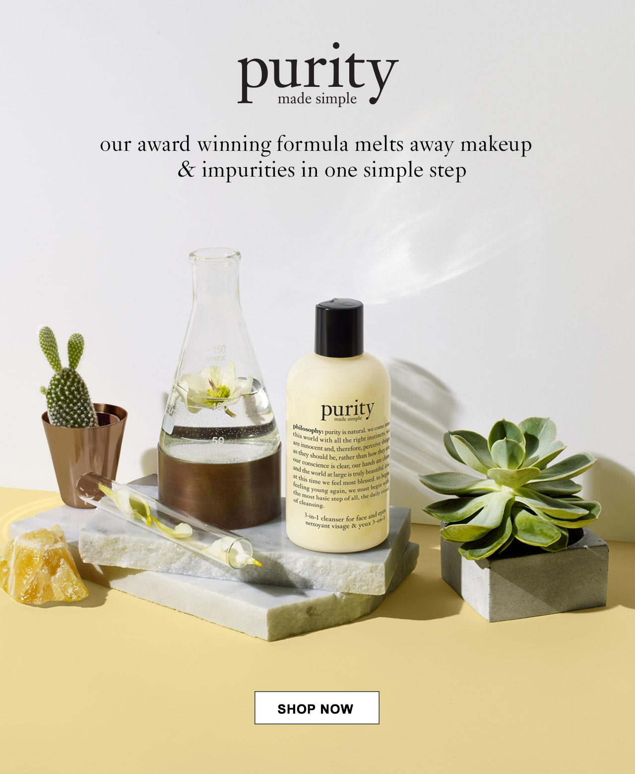 Purity our award winning formula melts away makeup and impurities in one simple step. Shop now