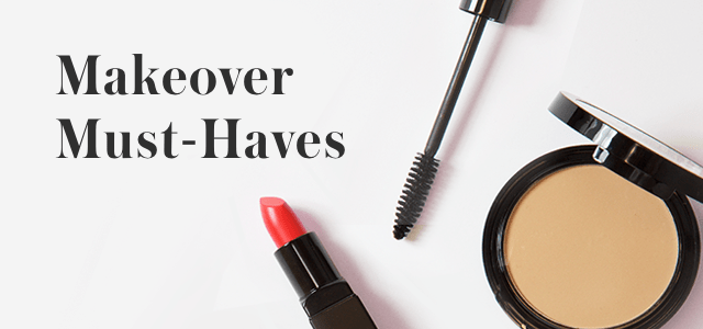 Makeover Must-Haves