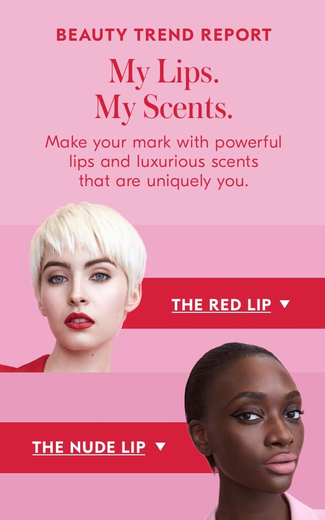 My lips my scents. Make your mark with powerful lips and luxurious scents that are uniquely you.