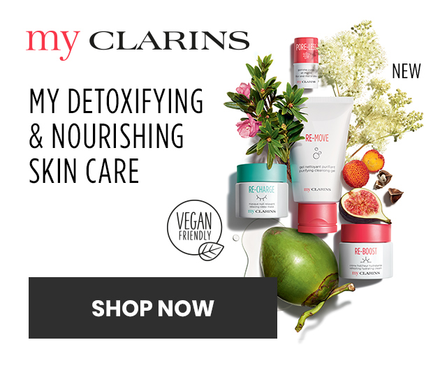 My Clarins detoxifying and nourishing skin care. Shop now