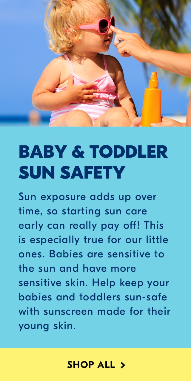 Baby sun Safety. Shop all