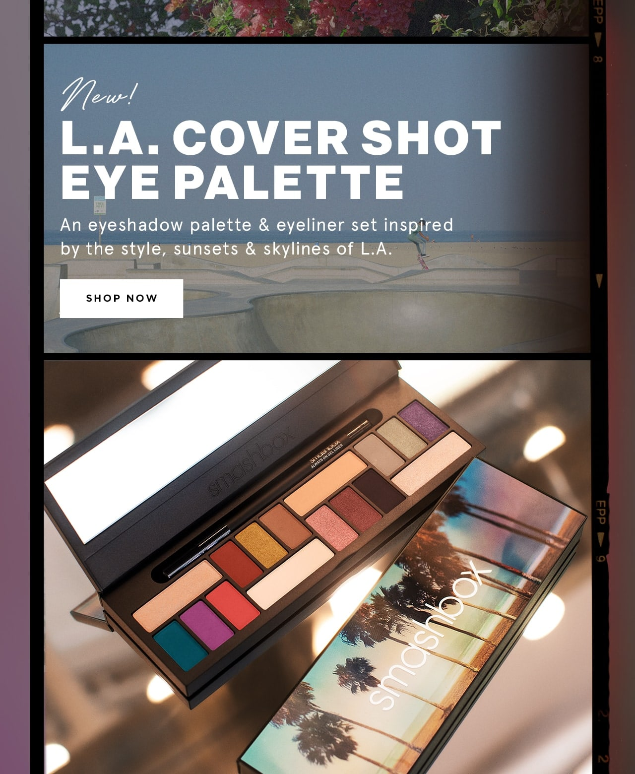 L.A Cover shot eye palette. An eye shadow palette and eyeliner set inspired by the style, sunsets and skylines of L.A