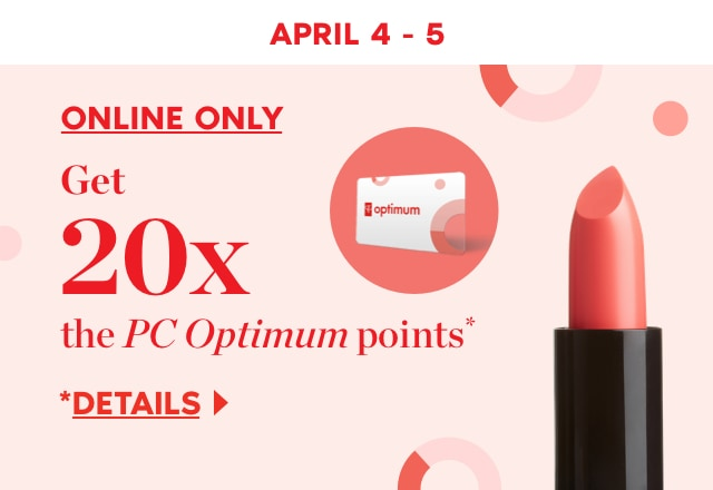 Get 20x the PC Optimum points when you spend $75 or more
